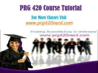PRG 420 Course/PRG420nerddotcom