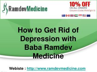 How to Get Rid of Depression with Baba Ramdev Medicine