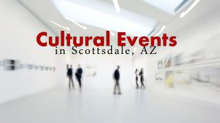 Cultural Events In Scottsdale AZ
