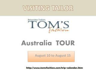 Toms Fashion - Visit to Australia on August 10 - 15