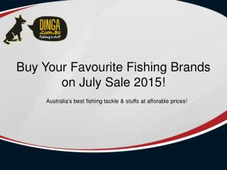 Dinga Fishing Tackle Store - July Sale 2015 | Best Buys Fishing Stuffs - Free Shipping