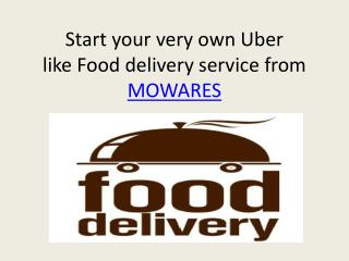 UBER for Food delivery service app