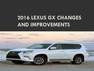 2016 Lexus GX Changes and Improvements
