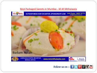 Best Packaged Sweets in Mumbai - M.M Mithaiwala