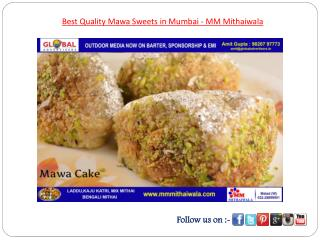 Best Quality Mawa Sweets in Mumbai - MM Mithaiwala