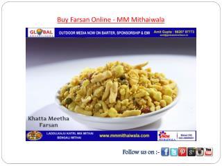 Buy Farsan Online - MM Mithaiwala