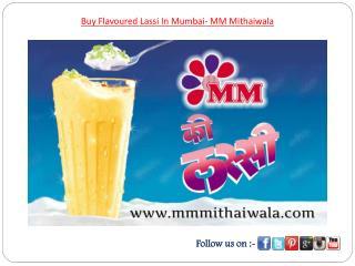 Buy Flavoured Lassi In Mumbai- MM Mithaiwala