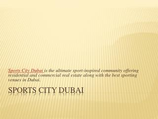 Sports city Dubai Property For Sale