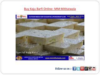 Buy Kaju Barfi Online- MM Mithaiwala