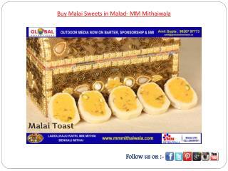 Buy Malai Sweets in Malad- MM Mithaiwala