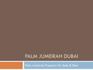 Palm Jumeirah Dubai Properties for Sale