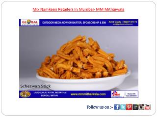 Mix Namkeen Retailers In Mumbai- MM Mithaiwala