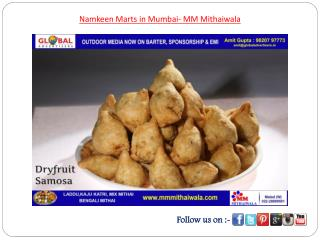 Namkeen Marts in Mumbai- MM Mithaiwala