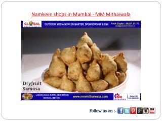 Namkeen shops in Mumbai - MM Mithaiwala