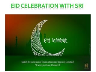 Eid Celebration with SRI