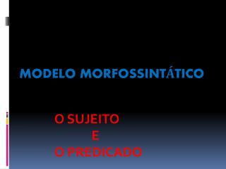 Modelo Morfossint tico