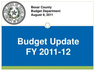 Bexar County  Budget Department August 9, 2011