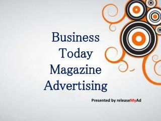 Book your ads on Business Today via releaseMyAd