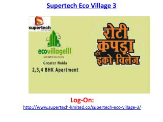 Supertech Eco Village 3 Noida Project