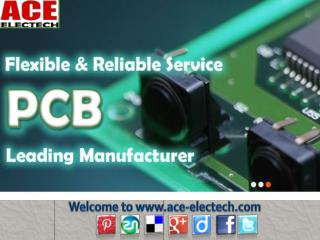 Ace electech.com is one of the renowned PCB manufacturer and supplier in China