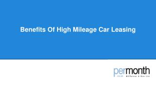 Benefits Of High Mileage Car Leasing