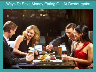 Ways To Save Money Eating Out At Restaurants:
