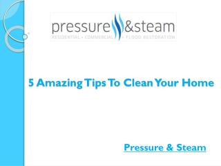 5 amazing tips to clean your home
