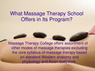 Facts About Massage Therapy Programs