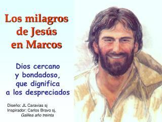 Los milagros  de Jes s en Marcos