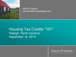 Housing Tax Credits  101  Raleigh, North Carolina September 16, 2010