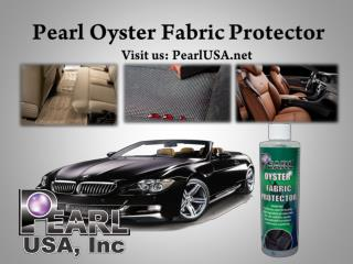 Pearl Oyster Fabric Protector
