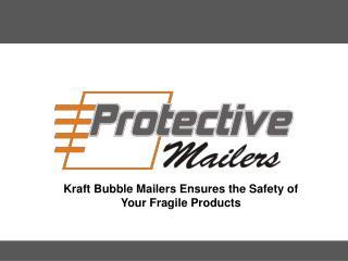 Kraft Bubble Mailers