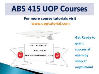 ABS 415 ASH TUTORIAL / Uoptutorial