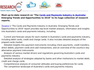 The Cards and Payments Industry in Australia: Emerging Trends and Opportunities to 2019