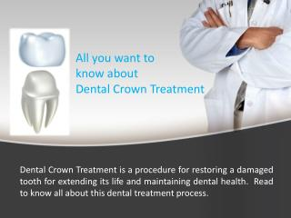All you want to know about Dental Crown Treatment