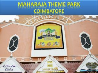 Maharaja Theme Park Coimbatore – Get Entry Fee and Photos