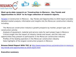 Construction in Morocco - Key Trends and Opportunities to 2019