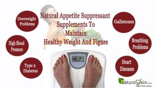 Natural Appetite Suppressant Supplements To Maintain Healthy Weight And Figure
