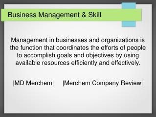 Md merchem   Business Management & Skill
