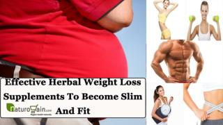 Effective Herbal Weight Loss Supplements To Become Slim And Fit