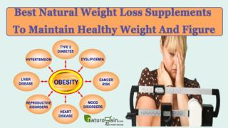Best Natural Weight Loss Supplements To Maintain Healthy Weight And Figure