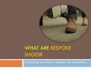 What are Bespoke Shoes