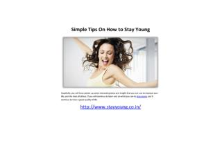 Tips On How To Stay Young