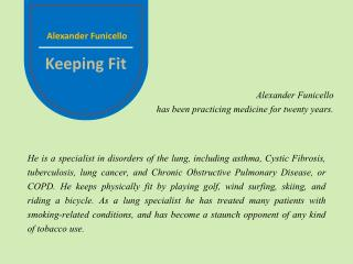Alexander Funicello - Keeping Fit
