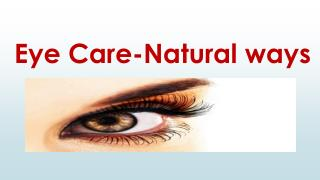 Eye-Care Natural Ways