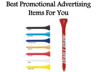 Best Promotional Advertising Items For You