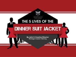 Dinner Suit and Jacket