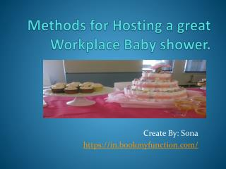 Methods for Hosting a great Workplace Baby shower