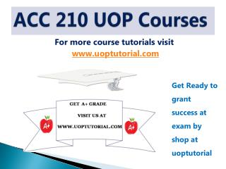 ACC 210 UOP TUTORIAL / Uoptutorial