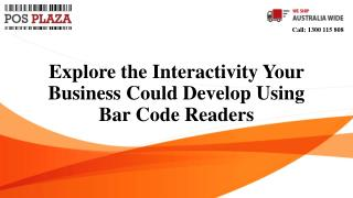 Explore the Interactivity Your Business Could Develop Using Bar Code Readers